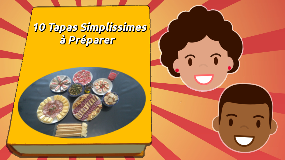 10 Tapas Simplissimes à Preparer